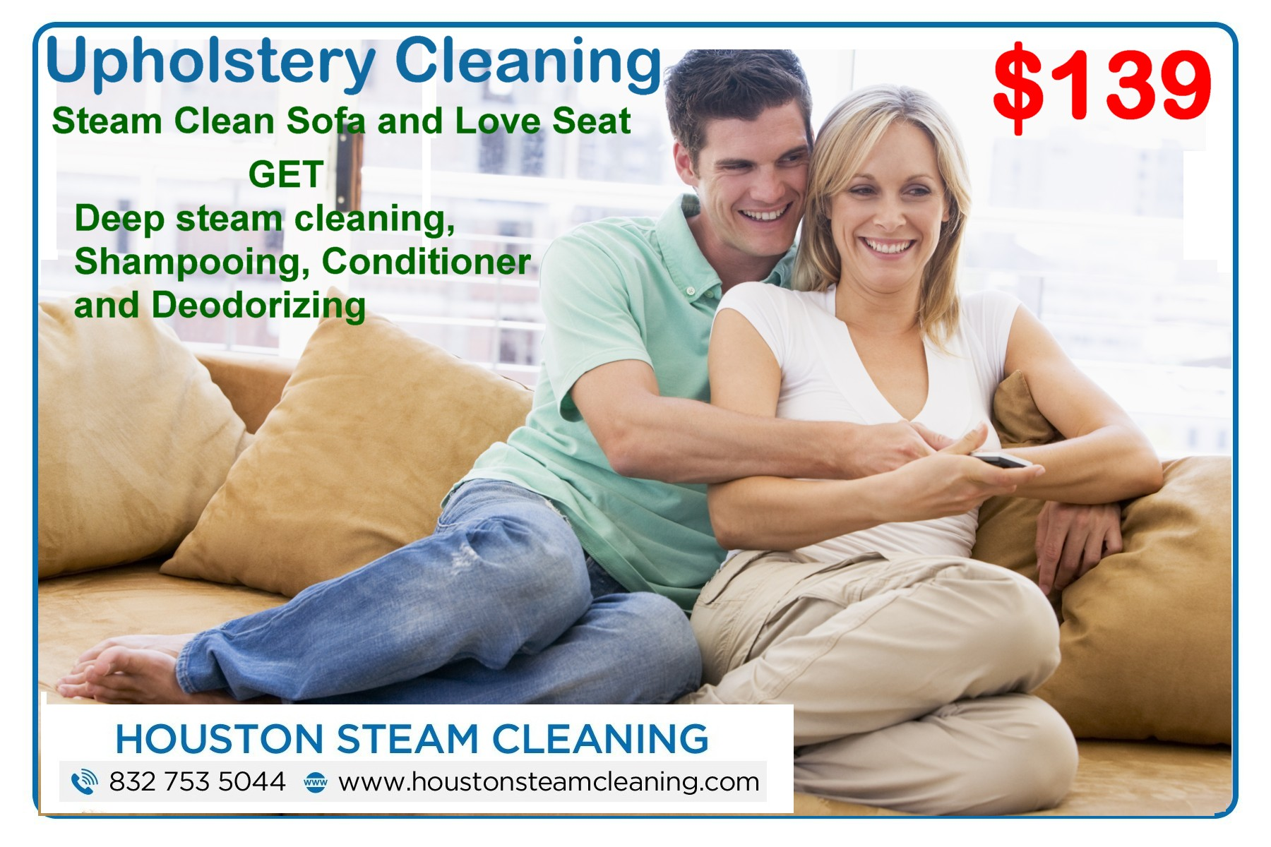Only $139 for sofa and love seat upholstery cleaning